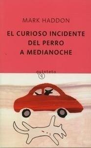 Libro: Curioso Incidente del Perro a Medianoche - Haddon, Mark