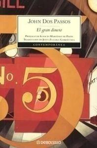 Libro: El Gran Dinero - Dos Passos, John