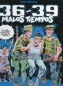 Libro: 36-39 Malos Tiempos - Gimenez, Carlos