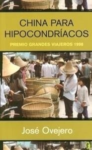 Libro: China para Hipocondríacos - Ovejero, Jose