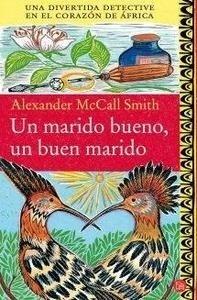 Libro: Un marido bueno, un buen marido - Mccall Smith, Alexander