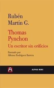 Libro: Thomas Pynchon. Un escritor sin orificios - Martín Giráldez, Rubén