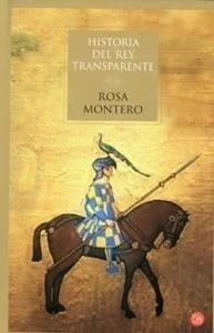 Libro: Historia del Rey Transparente - Montero, Rosa