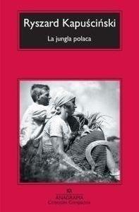 Libro: La jungla polaca - Kapuscinski, Ryszard
