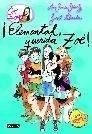 Libro: ¡Elemental, querida Zoé! Vol.2 'La banda de Zoé' - García-Siñeriz, Ana