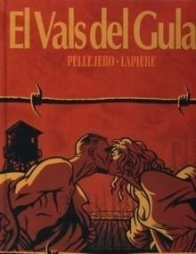 Libro: Vals del Gulag, El - Pellejero, Rubén