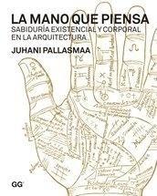 Libro: La mano que piensa - Pallasmaa, Juhani