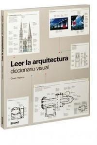 Libro: Leer la arquitectura. Diccionario visual - Hopkins, Owen