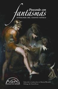 Libro: Paseando con fantasmas 'Antología del cuento gótico' - VV. AA.