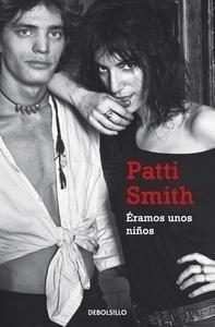 Libro: Éramos unos niños - Smith, Patti