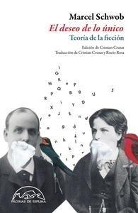Libro: El deseo de lo único 'Teoría de la ficción' - Schwob, Marcel