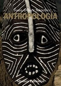 Libro: Antropología - Oliver Sanchez Fernandez, Juan