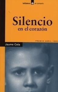 Libro: Silencio en el Corazón - Cela I Olle, Jaume
