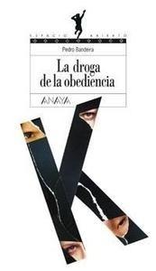 Libro: Droga de la Obediencia, La - Bandeira, Pedro