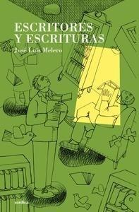 Libro: Escritores y escrituras - Melero Rivas, Jose Luis