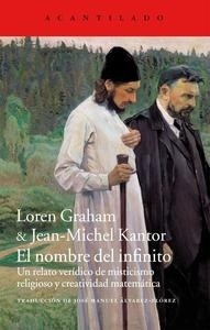 Libro: El nombre del infinito 'Un relato ver�dico de misticismo religioso y creatividad matem�tica' - Graham, Lauren