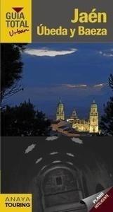 Libro: Jaén, Úbeda y Baeza (rústica) - Arjona Molina, Rafael