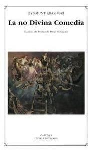 Libro: La no Divina Comedia - Krasinski, Zygmunt
