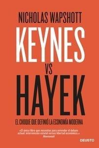 Libro: Keynes vs Hayek 'El choque que definió la economía moderna' - Wapshott, Nicholas