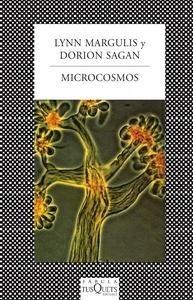 Libro: Microcosmos 'Cuatro mil millones de a�os de evoluci�n desde nuestros ancestros microbianos' - Margulis, Lynn