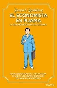 Libro: El economista en pijama 'La economía en nuestra vida cotidiana' - Landsburg, Steven E.