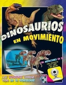 Libro: DINOSAURIOS EN MOVIMIENTO 3d - Walker, Richard