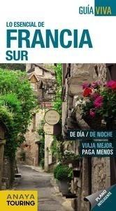 Libro: Guia Viva FRANCIA SUR (2013) - Gomez, Iñaki