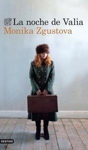 Libro: La noche de Valia - Zgustova, Monika