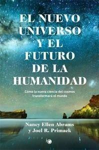 Libro: El nuevo universo y el futuro de la humanidad 'C�mo la nueva ciencia del cosmos transformar� el mundo' - Abrams, Nancy Ellen