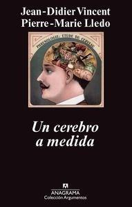Libro: Un cerebro a medida - Vincent, Jean-Didier