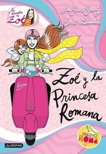 Libro: Zoé y la princesa romana Vol.5 'La banda de Zoé' - García-Siñeriz, Ana