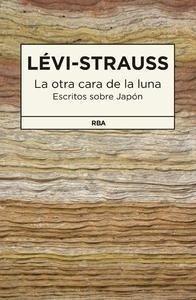 Libro: La otra cara de la luna - Levi-Strauss, Claude