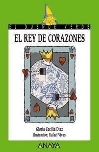 Libro: 155. El rey de corazones - Diaz, Gloria Cecilia