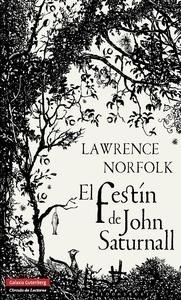 Libro: El festín de John Saturnall - Norfolk, Lawrence: