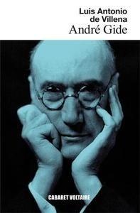Libro: André Gide 'Un intelectual del siglo XX para el futuro' - Villena, Luis Antonio De