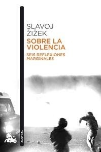 Libro: Sobre la violencia - Zizek, Slavoj