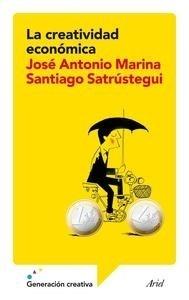 Libro: La creatividad económica - Marina, Jose Antonio