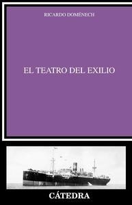 Libro: El teatro del exilio - Domenech, Ricardo