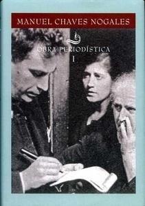 Libro: Obra periodística de Manuel Chaves Nogales (3 volúmenes) - Chaves Nogales, Manuel