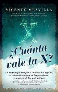Libro: Cuánto vale la x? - Meavilla, Vicente