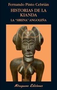 Libro: Historias de la Kianda. La 'sirena' angoleña - Pinto Cebrian, Fernando