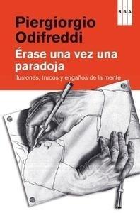 Libro: Érase una vez una paradoja - Odifreddi, Piergiorgo