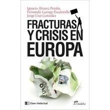 Libro: Fracturas y crisis en Europa - Álvarez Peralta, Ignacio