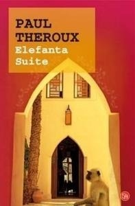 Libro: Elefanta Suite - Theroux, Paul