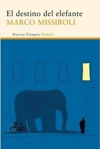 Libro: El destino del elefante - Missiroli, Marco