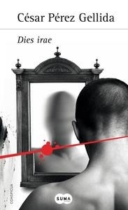 Libro: Dies irae - Pérez Gellida, César