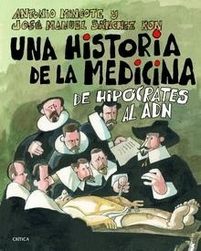 Libro: Una historia de la medicina 'De Hipócrates al ADN' - Sanchez Ron, Jose Manuel