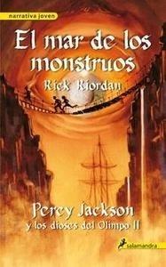 Libro: El mar de los monstruos Vol.2 'Percy Jackson y los Dioses del Olimpo' - Riordan,  Rick