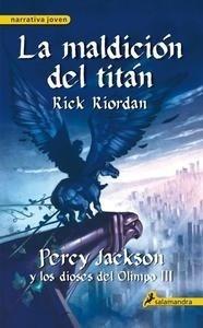 Libro: Maldición del Titán, La Vol.3 'Percy Jackson y los Dioses del Olimpo' - Riordan,  Rick