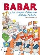 Libro: Babar y los juegos olímpicos de Villa Celeste - Brunhoff, Laurent De